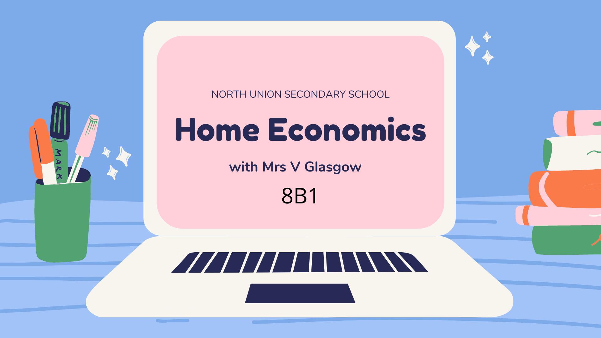 Home Economics [8B1]
